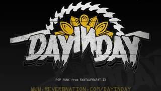 DAY IN DAY - Hanya Karna Dia MUSIC LIRYC
