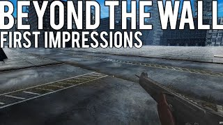 GETTING OUR FIRST GUN!! - Beyond the Wall First Impressions Gameplay