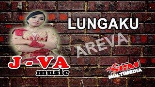 LUNGAKU - J-VA MUSIC (AREVA MUSIC) TERBARU