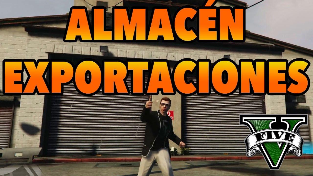 GTA V - DLC EXPORTACIONES / IMPORTACIONES - Almacén de Exportación ...
