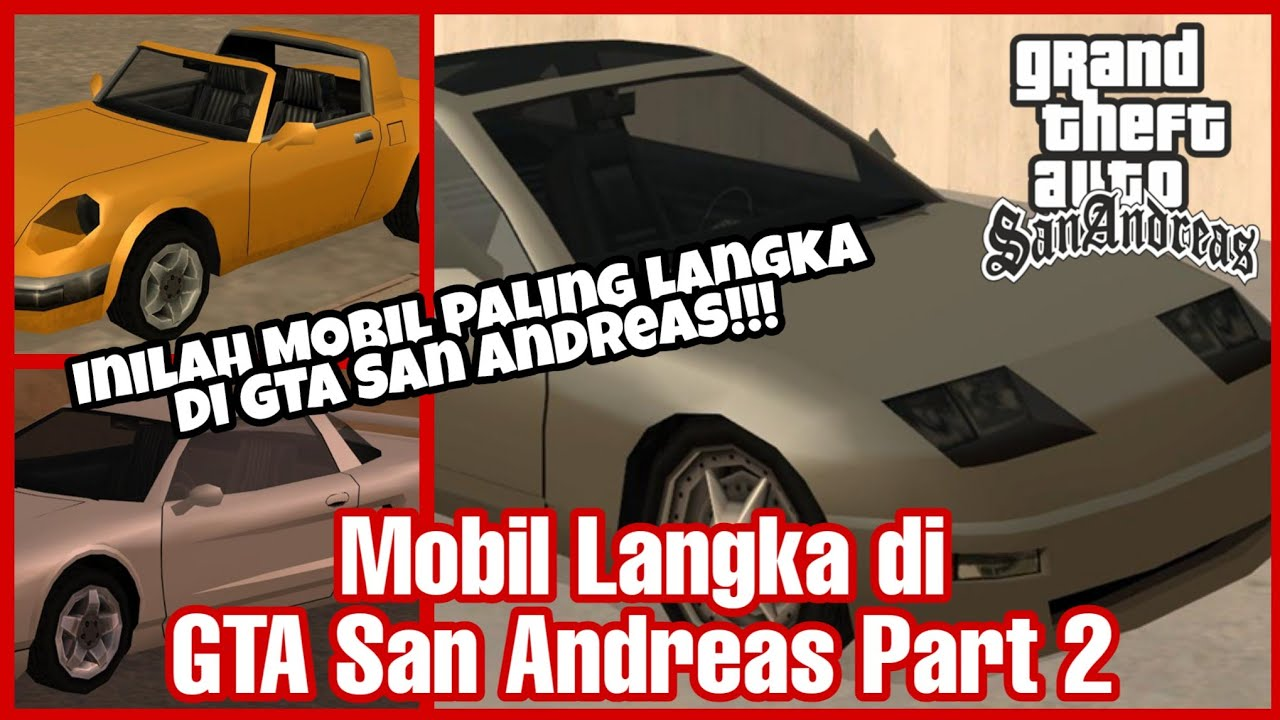 Gta Sa Secret 4 Mobil Langka Di Gta San Andreas Part 2 Youtube