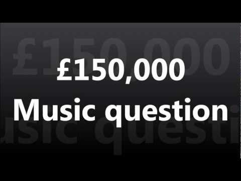 WWTBAM - £150,000 : Music question [UK 2007]