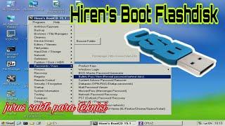 Cara membuat bootable hiren di flashdisk   untuk memperbaiki windows rusak
