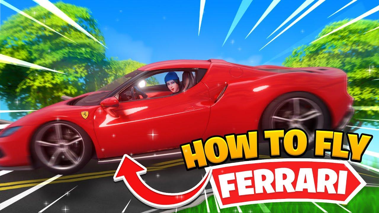 TUTORIAL: HOW TO FLY A FERRARI IN FORTNITE!