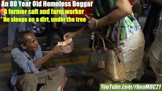 A Homeless Old Filipino Grandfather. He's 80 Years Old and Homeless. Poor People of the Philippines