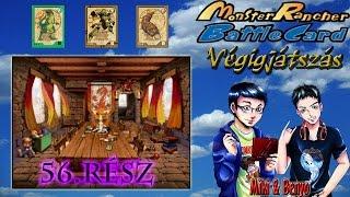 Monster Rancher Battle Card: Episode II (PS) Mikivel, 56. rész: A legyőzhetetlen öngyilkos csapat