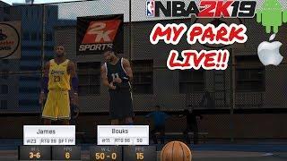 NBA 2K19 MOBILE MY PARK LIVE!!