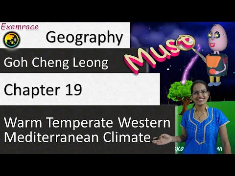 Goh Cheng Leong Chapter 19: Warm Temperate Western Mediterranean Climate