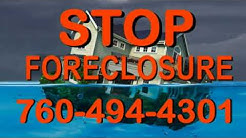 Need a loan to stop foreclosure?   Palm Springs, La Quinta, Cathedral City, Desert Hot Springs, CA