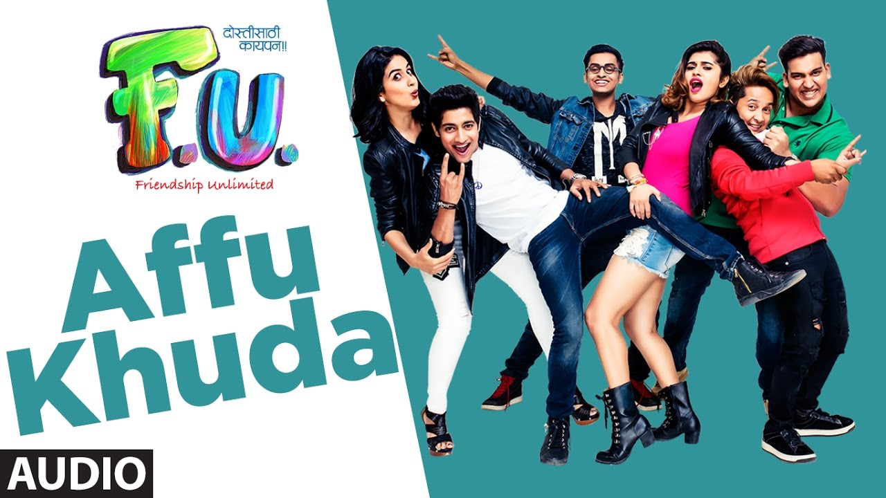 Affu Khuda Song | F.U (Friendship Unlimited) |  Sonu Nigam, Jonita Gandhi, Parry G | Vishal Mishra