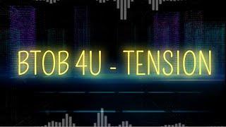 BTOB 4U (비투비 포유) - TENSION Leg…