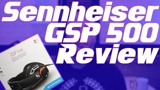 Sennheiser GSP 500 Gaming Headset Review: Hold onto your Ears!!