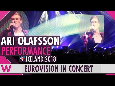 "Ari Ólafsson ""Our Choice"" (Iceland 2018) LIVE @ Eurovision in Concert 2018"