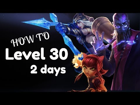 How To Get Level 30 Fast | League of Legends