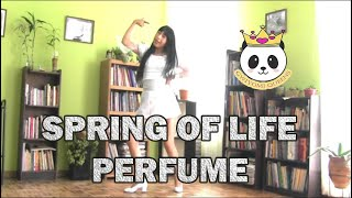 PERFUME「Spring of Life」【踊ってみた】DANCE COVER BY MONICA #GWIYOMIQUEENS