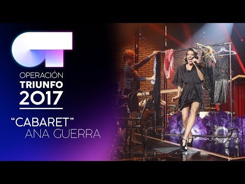 CABARET - Ana Guerra | OT 2017 | Gala 9