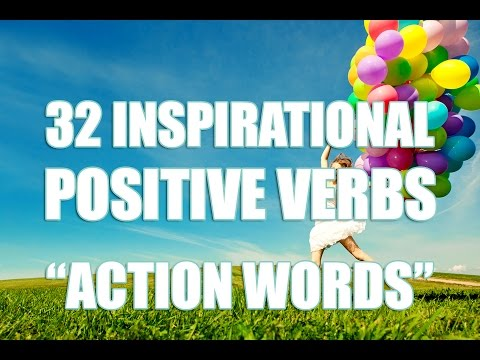32 Inspirational Action Words | Power of Positive Words ...