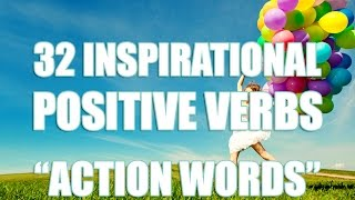 "32 Inspirational Action Words  | Power of Positive Words ""Positive Verbs"""