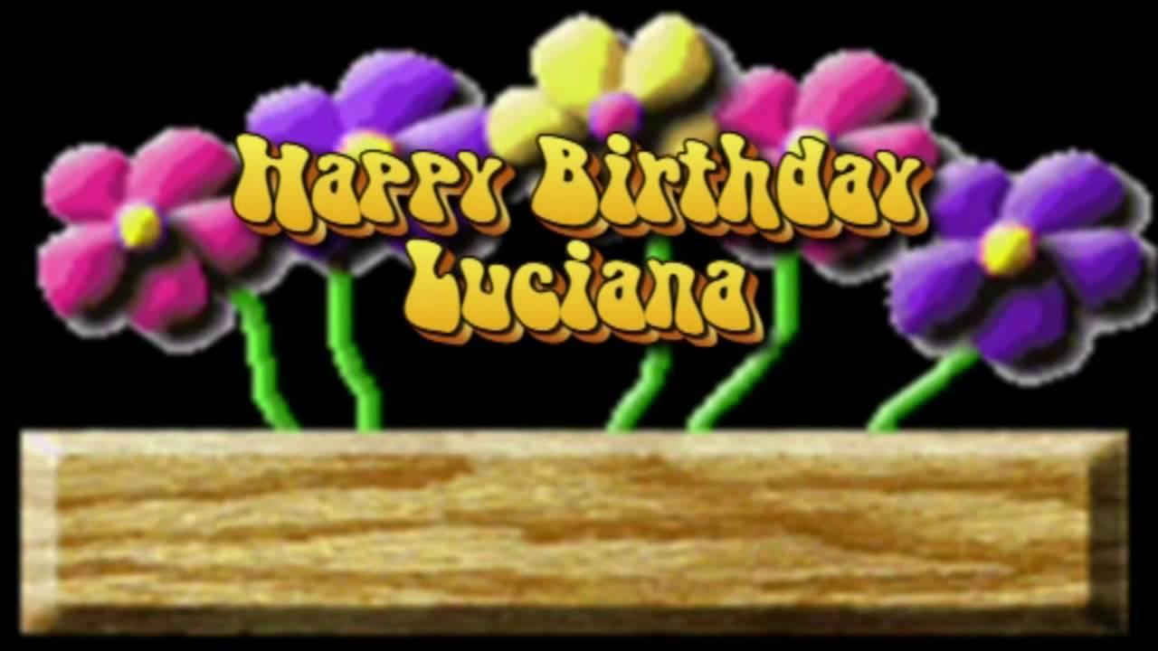 Buon Compleanno Luciana   YouTube