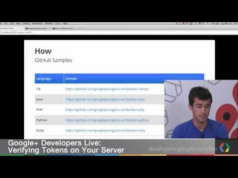 Google+ Developers Live: Verifying Tokens on Your Server