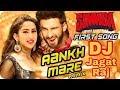 Aankh Mare | Simba | DJ Jagat Raj Hard Bass song