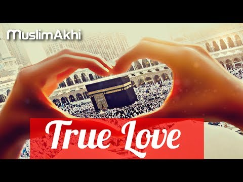 True Love | Mufti Menk | 26th May 2017