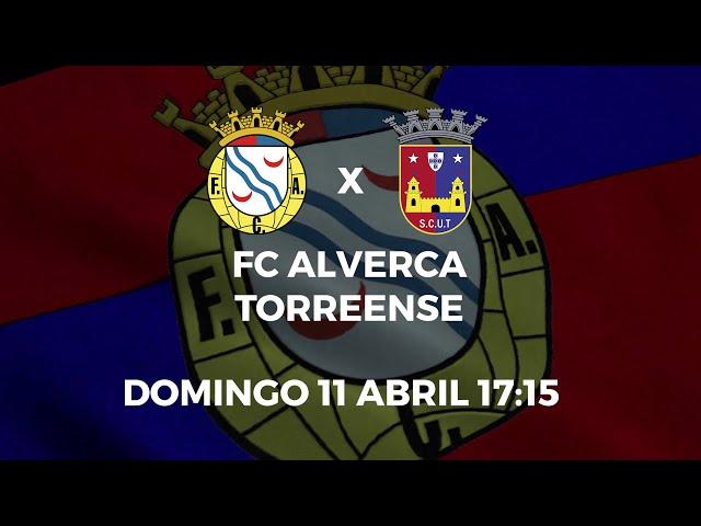 FC Alverca vs. SCU Torreense