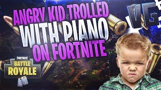 Angry Kid Trolled With Piano on Fortnite!