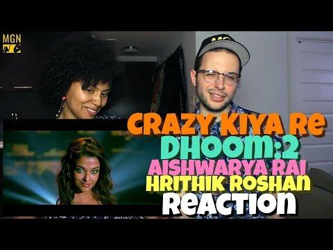 Crazy Kiya Re - Dhoom:2 | Hrithik Roshan | Aishwarya Rai | REACTION