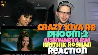 Crazy Kiya Re - Dhoom:2   Hrithik Roshan   Aishwarya Rai   REACTION