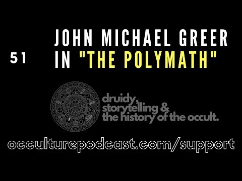 52. John Michael Greer // Druidry, Storytelling & the History of the Occult