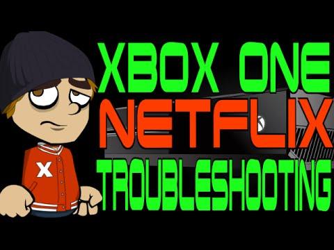 Xbox One Netflix Troubleshooting