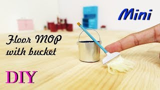 DIY Miniature floor cleaning mop with metal bucket | Dollhouse |  mini crafts ideas