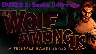 The Wolf Among Us (Episode 2: Smoke & Mirrors)