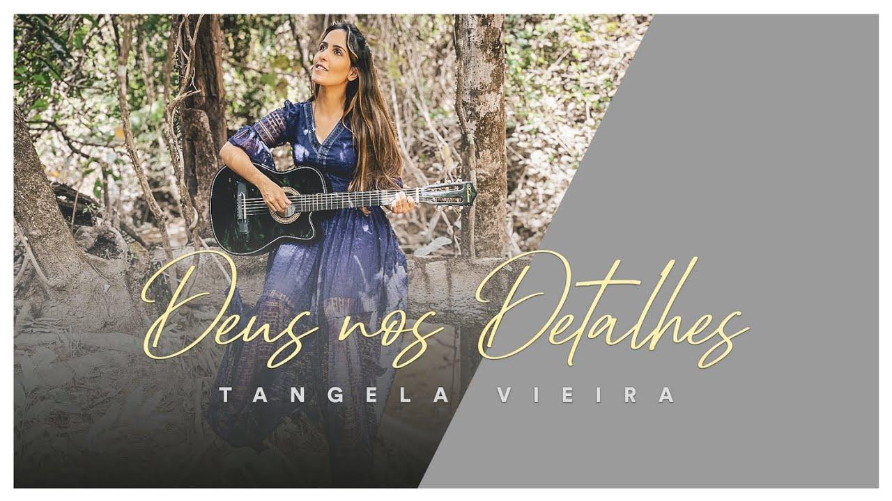Tangela Vieira I Composição - Deus nos detalhes #TangelaVieira