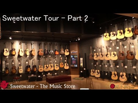 Sweetwater Tour - Pt. 2 - The Music Store