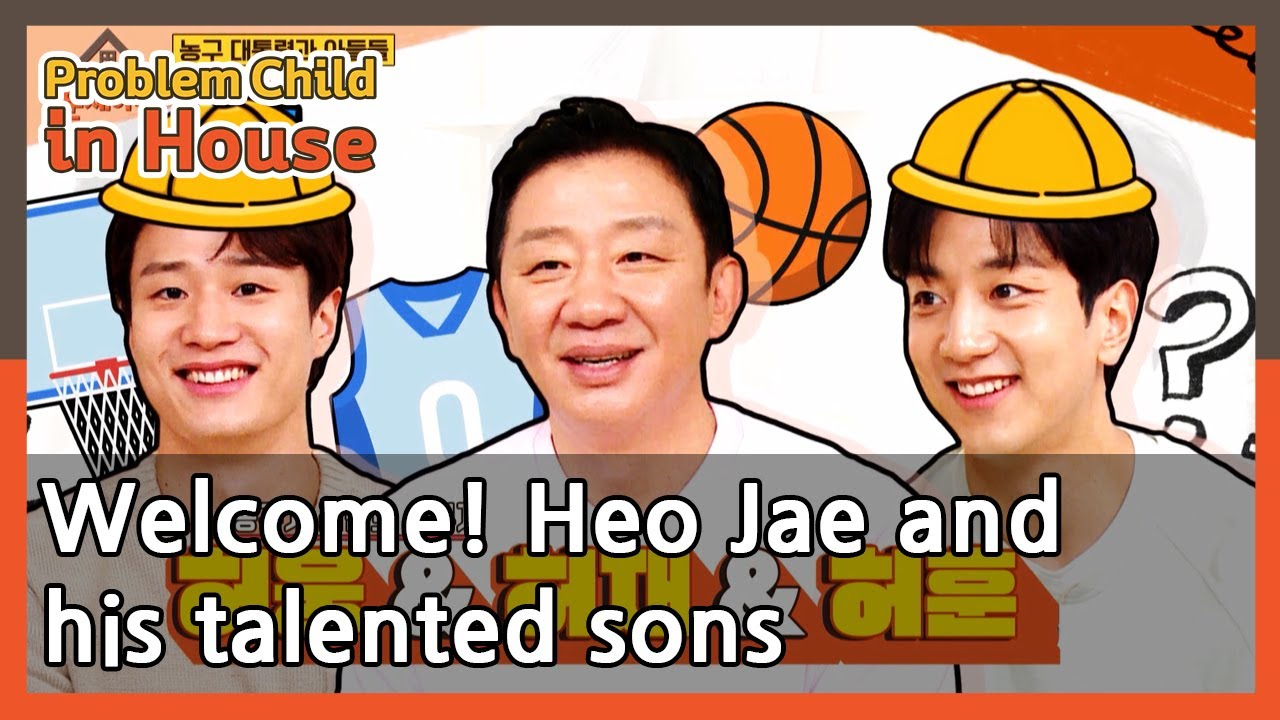 Download Welcome! Heo Jae and his talented sons (Problem Child in House)   KBS WORLD TV 210603