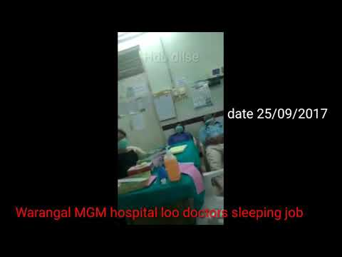 Warangal News, Warangal MGM hospital doti doctors r sleeping in hospital