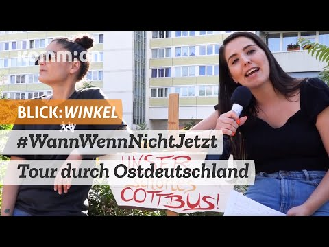 BLICK:WINKEL Für Solidarität und Toleranz: #WannWennNichtJetzt - Tour durch Ostdeutschland