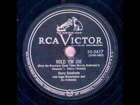 Harry Belafonte - Hold 'Em Joe (1954 AND 1957)