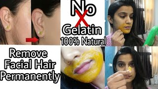 *No Gelatin : Remove Facial/ Upper lip Hair Naturally at Home | Super Style Tips