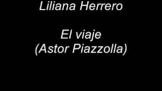 Liliana Herrero - El viaje (Astor Piazzolla)