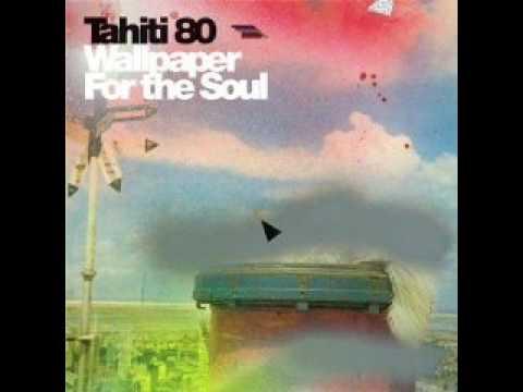 Soul Deep - Tahiti 80