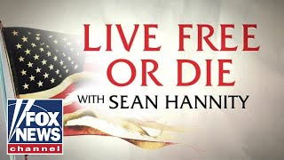 Live Free or Die with Sean Hannity