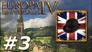 Europa Universalis IV: Rule Britannia | Anglophile - Part 3