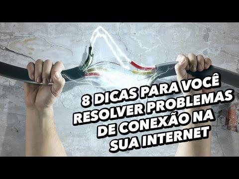 8 Dicas Para Você Resolver Problemas De Conexão Na Sua Internet