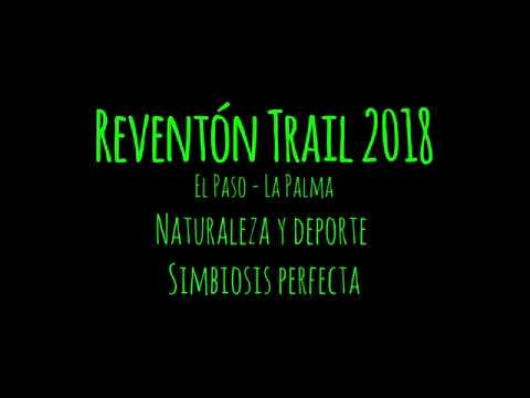 Reventón Trail 2018 - El Paso, La Palma II HD