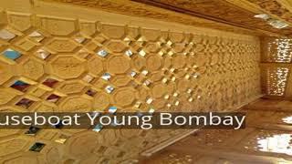 Houseboat Young Bombay
