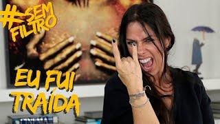NÃO IMPORTA A TRAIÇÃO, TEM PERDÃO? | Adriane Galisteu