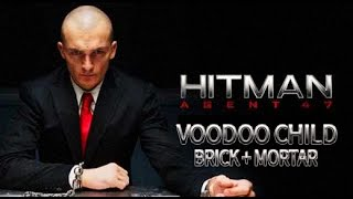 Hitman: Agent 47 TRAILER SONG Voodoo Child (cover) by Brick + Mortar  FULL SONG